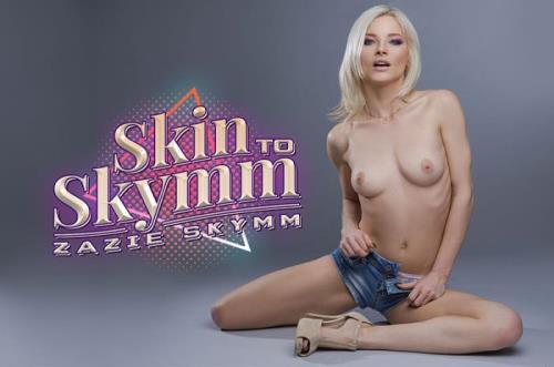 Zazie Skymm - Skin To Skymm (01.08.2019/BaDoinkVR.com/3D/VR/UltraHD 2K/1920p)