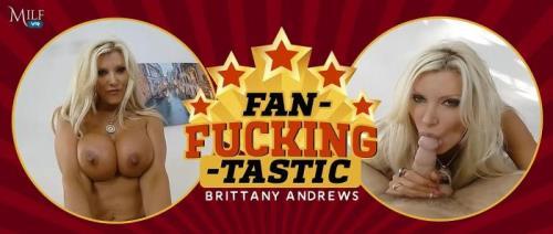 Brittany Andrews - Fan-Fucking-Tastic (22.08.2019/MilfVR.com/3D/VR/UltraHD 4K/2300p)