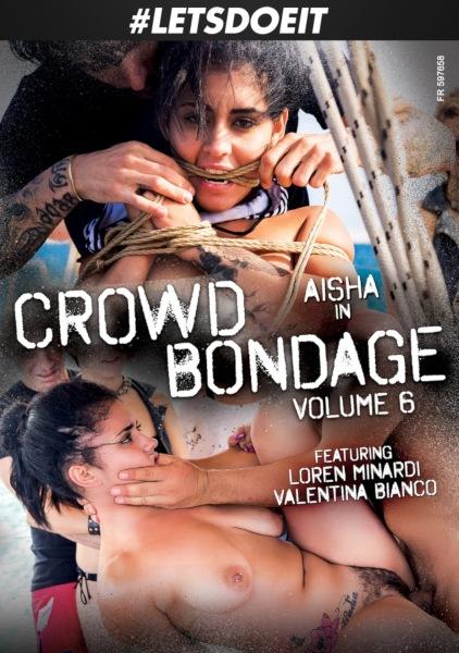 Бондаж c толпой 6 / Crowd Bondage 6 (2019/FullHD)