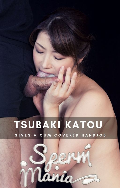 Tsubakikatou - Sperm Fetish [Spermmania] 2019