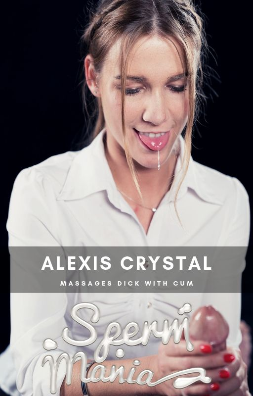 Spermmania: Alexis crystal Sperm Fetish [FullHD 1080p]