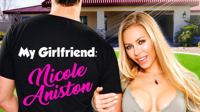 NaughtyAmericaVR: (Nicole Aniston) - My Girlfriend [UltraHD/2K / 3.32 GB]