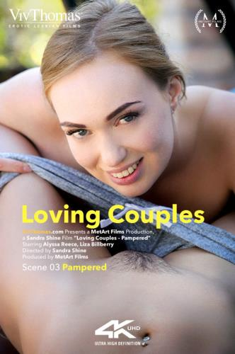 Alyssa Reece, Liza Billberry - Loving Couples Episode 3  Pampered (FullHD)