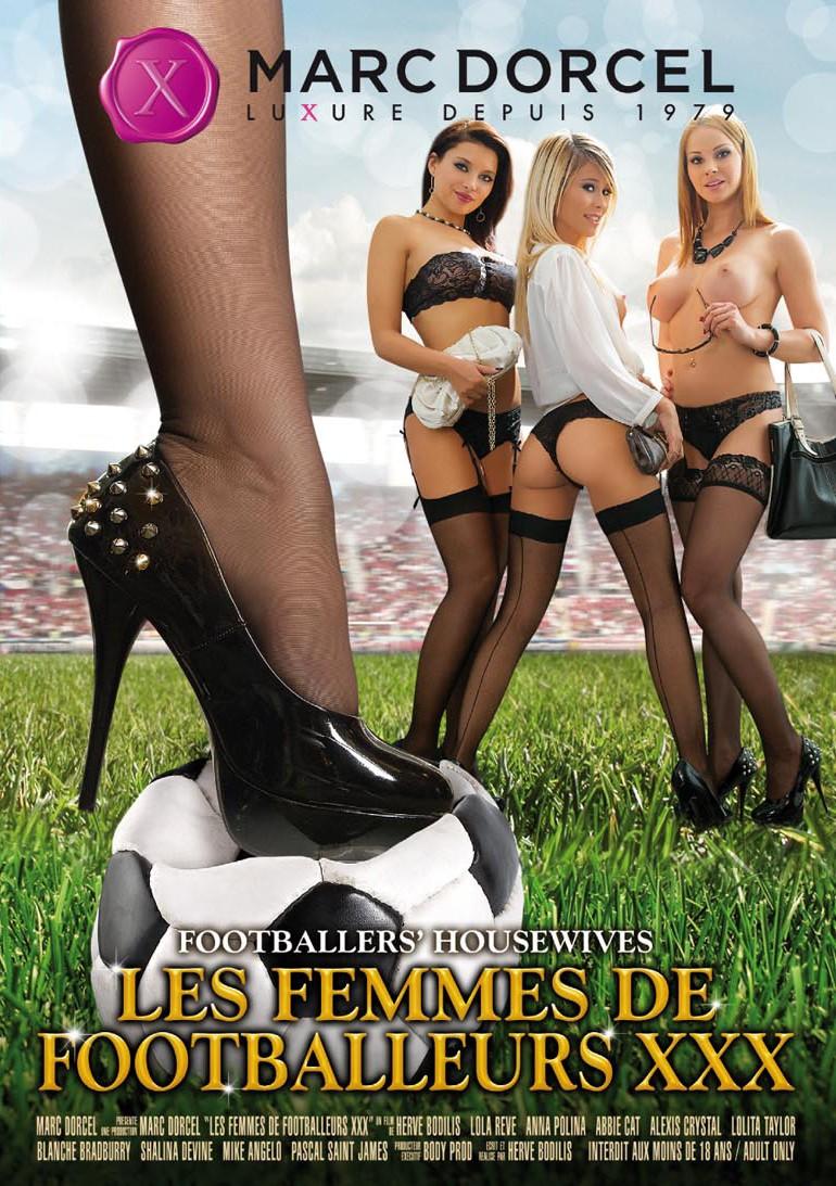 Les Femmes de footballeurs XXX (FullHD / 1080p / 2019)