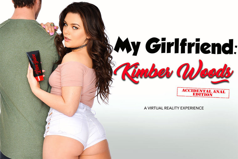 [NaughtyAmericaVR] - Kimber Woods - My Girlfriend Accidental Anal Edition (2019 / UltraHD/2K 1440p)