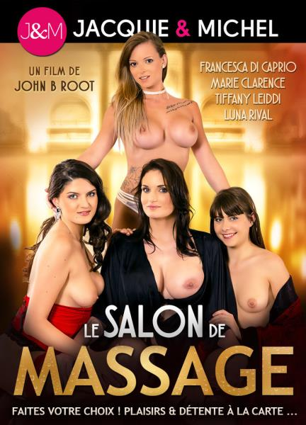 Le Salon de Massage [Jacquie & Michel] (2018|WEBRip/HD|3.08 GB)